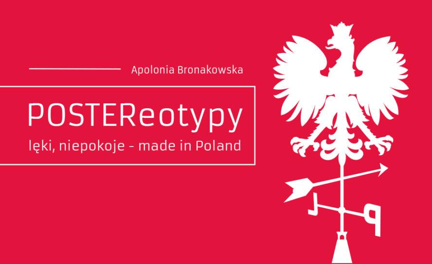 Apolonia Bronakowska – POSTEReotypy w Nowej Gazowni
