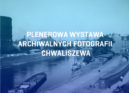 Archiwalne Fotografie Chwaliszewa