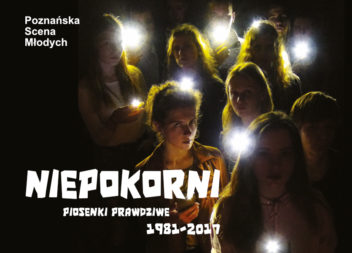 NIEPOKORNI-PIOSENKI PRAWDZIWE 1981-2017